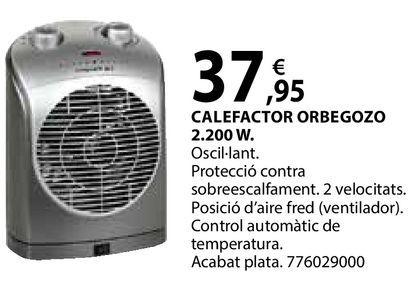 Oferta de Calefactor Orbegozo por 37,95€