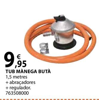 Oferta de Tub mànega butà por 9,95€