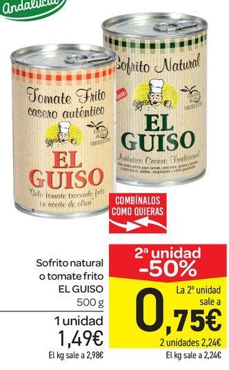 Oferta de Sofrito natural o tomate frito EL GUISO 500 g por 1,49€