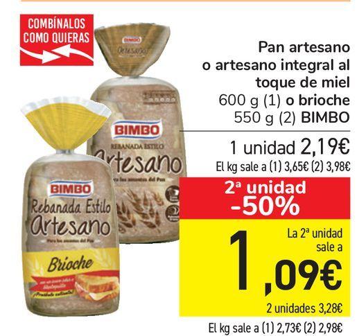 Oferta de Pan artesano o artesano integral al toque de miel o brioche BIMBO  por 2,19€