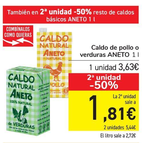 Oferta de Caldo de pollo o verdura ANETO  por 3,63€