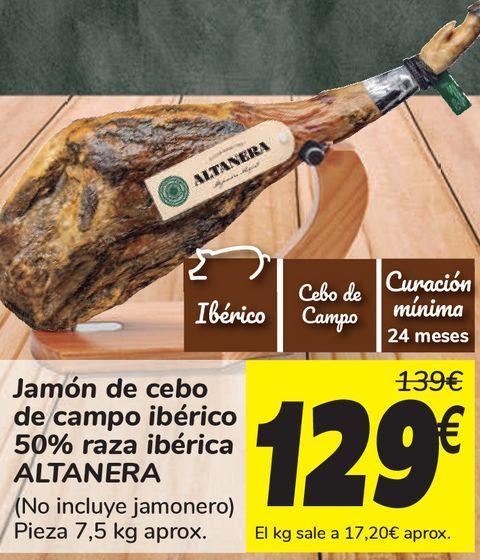 Oferta de Jamón de cebo de campo ibérico 50% raza ibérica ALTANERA  por 129€