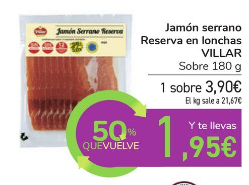 Oferta de Jamón serrano Reserva en lonchas VILLAR por 3,9€