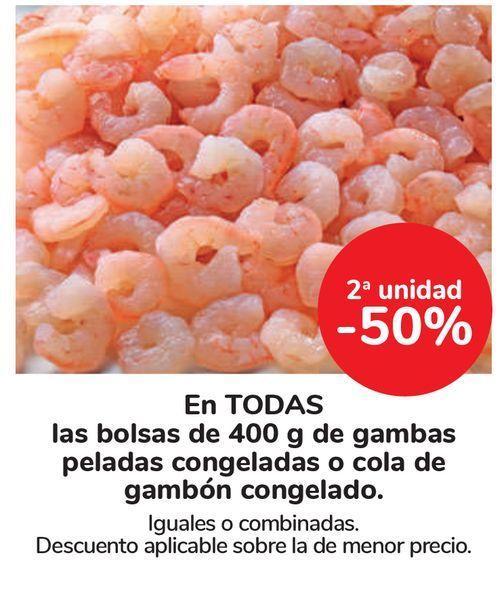 Oferta de En TODAS las bolsas de 400 g de gambas peladas congeladas o cola de gambón congelado por