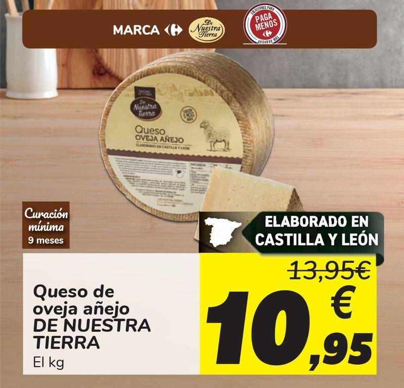 Oferta de Queso de oveja añejo DE NUESTRA TIERRA  por 10,95€