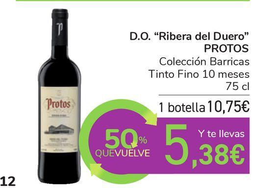 """Oferta de D.O. """"Ribera del Duero"""" PROTOS Colección Barricas Tinto Fino 10 meses por 10,75€"""