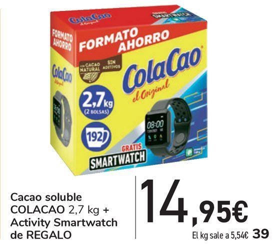 Oferta de Cacao soluble COLA CAO Activity Smartwatch de REGALO  por 14,95€