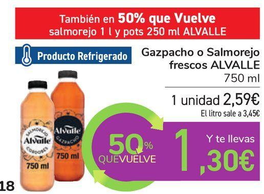 Oferta de Gazpacho o Salmorejo frescos ALVALLE por 2,59€