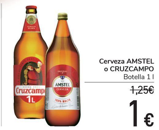 Oferta de Cerveza AMSTEL o CRUZCAMPO  por 1€