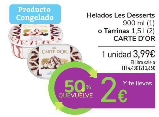 Oferta de Helados Les Desserts o Tarrinas CARTE D'OR por 3,99€