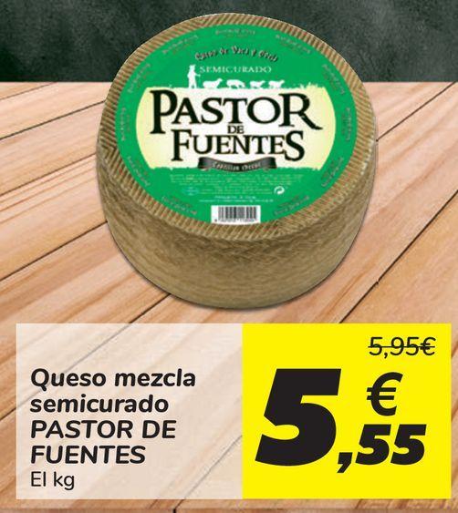 Oferta de Queso mezcla semicurado PASTOR DE FUENTES  por 5,55€