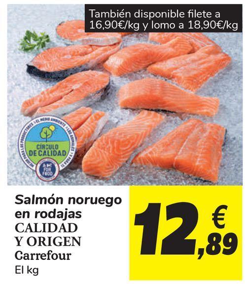 Oferta de Salmón noruego en rodajas CALIDAD Y ORIGEN Carrefour por 12,89€
