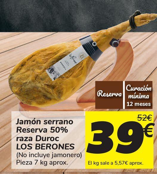 Oferta de Jamón serrano Reserva 50% raza Duroc LOS BERONES  por 39€
