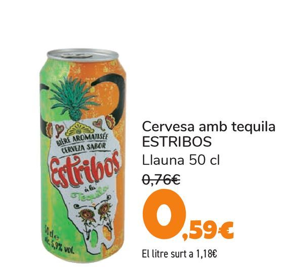Oferta de Cerveza con tequila ESTRIBOS por 0,59€