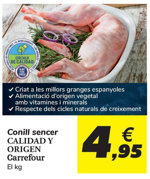 Oferta de Conejo entero CALIDAD Y ORIGEN Carrefour  por 4,95€
