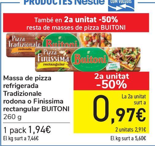 Oferta de Masa de pizza refrigerada Tradizionale redonda o Finissima rectangular BUITONI  por 1,94€