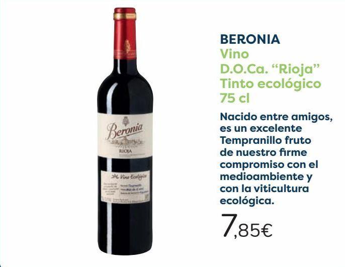 Oferta de BERONIA Vino D.O.Ca ''Rioja'' Tinto ecológico  por 7,85€