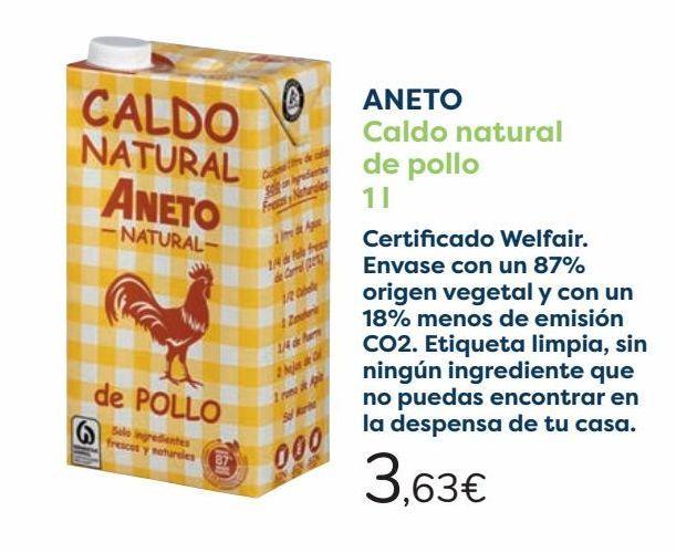 Oferta de ANETO Caldo natural de pollo por 3,63€