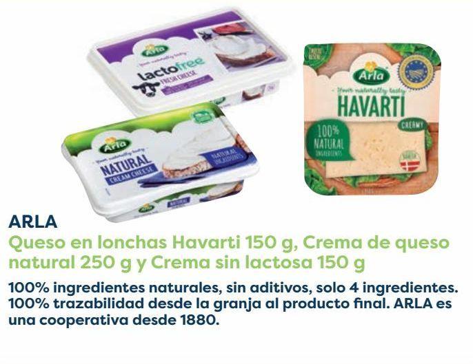 Oferta de ARLA Queso en lonchas Havarti, Crema de queso natural y Crema sin lactosa  por