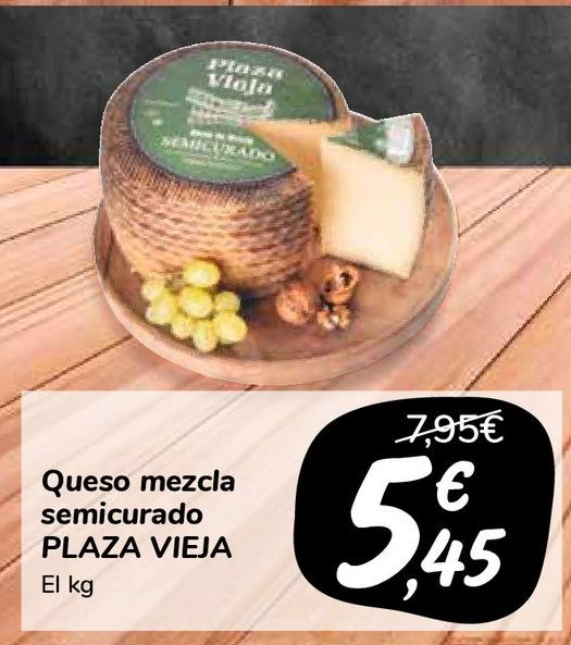 Oferta de Queso mezcla semicurado PLAZA VIEJA por 5,45€