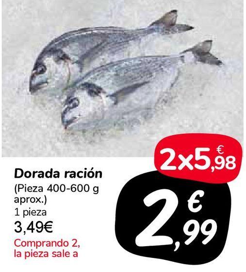 Oferta de Dorada ración por 3,49€