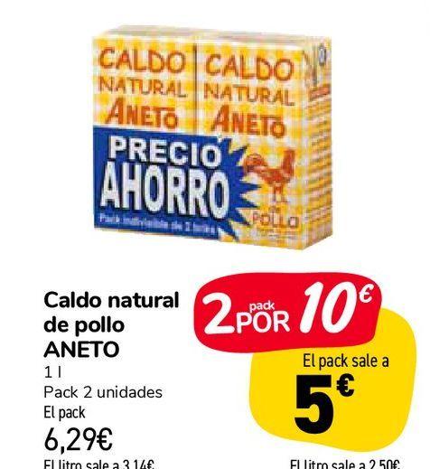 Oferta de Caldo natural de pollo ANETO por 6,29€