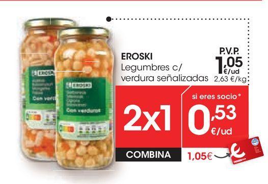 Oferta de Legumbres c/ verdura señalizadas eroski por 1,05€