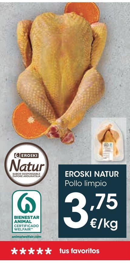 Oferta de Pollo limpio eroski natur por 3,75€