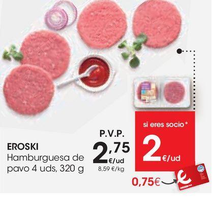 Oferta de Hamburguesas de pavo eroski por 2,75€