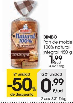 Oferta de Pan de molde 100% natural integral Bimbo por 1,99€