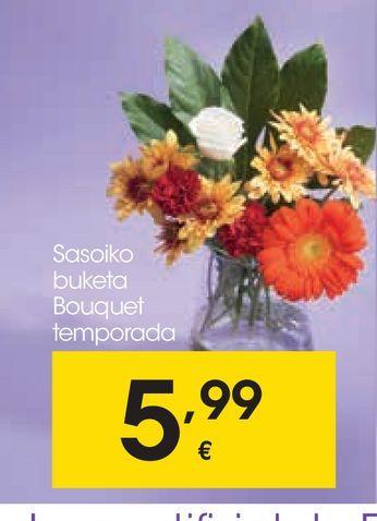 Oferta de Bouquet temporada por 5,99€
