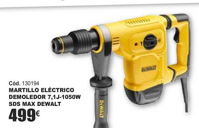 Oferta de MARTILLO ELÉCTRICO DEMOLEDOR 7, 1J-1050W SDS MAX DEWALT por 499€