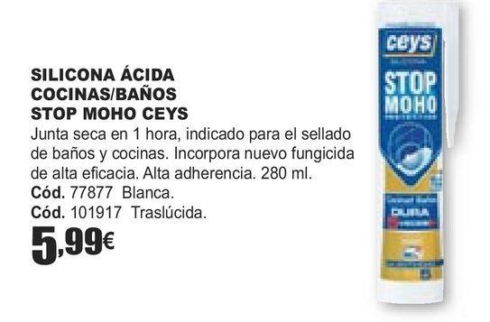 Oferta de SILICONA ÁCIDA COCINAS/BAÑOS STOP MOHO CEYS  por 5,99€