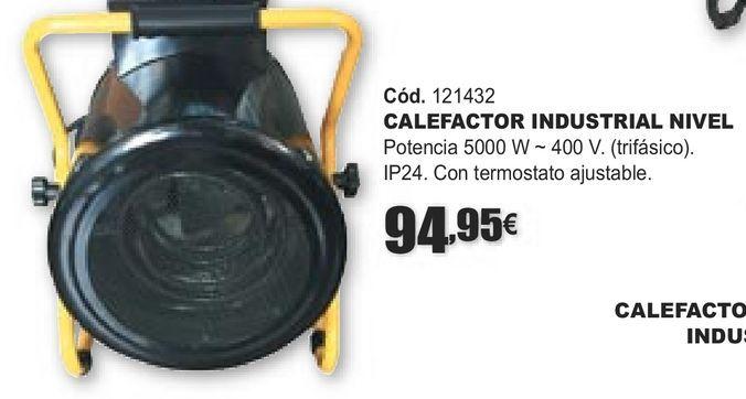Oferta de CALEFACTOR INDUSTRIAL NIVEL por 94,95€
