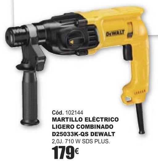 Oferta de MARTILLO ELÉCTRICO LIGERO COMBINADO D25033K-QS DEWALT  por 179€