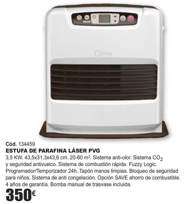 Oferta de ESTUFA DE PARAFINA LÁSER PVG por 350€