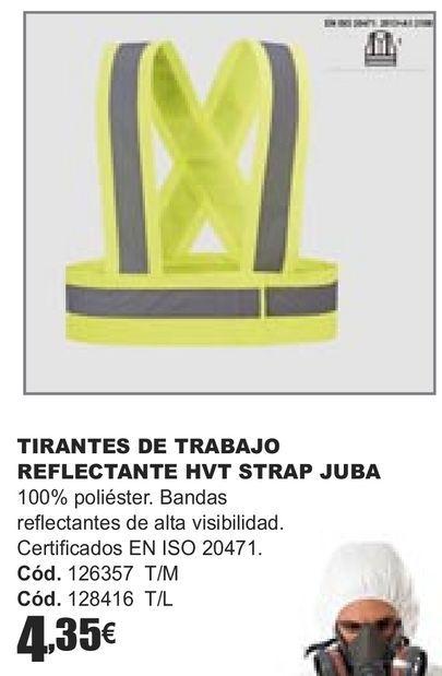 Oferta de TIRANTES DE TRABAJO REFLECTANTE HVT STRAP JUBA  por 4,35€