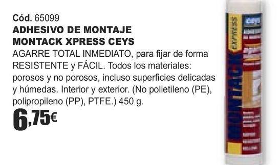 Oferta de ADHESIVO DE MONTAJE MONTACK XPRESS CEYS  por 6,75€