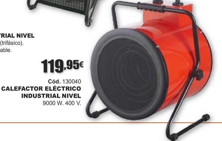 Oferta de CALEFACTOR ELÉCTRICO INDUSTRIAL NIVEL por 119,95€