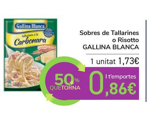 Oferta de Sobres de Tallarines o Risotto GALLINA BLANCA por 1,73€