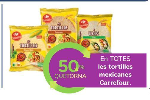 Oferta de En TODAS las tortillas mejicanas Carrefour. por