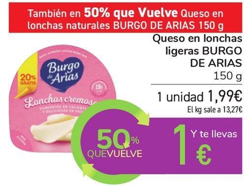 Oferta de Queso en lonchas ligeras BURGO DE ARIAS  por 1,99€