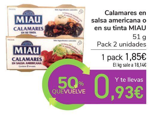 Oferta de Calamares en salsa americana o en su tinta MIAU por 1,85€