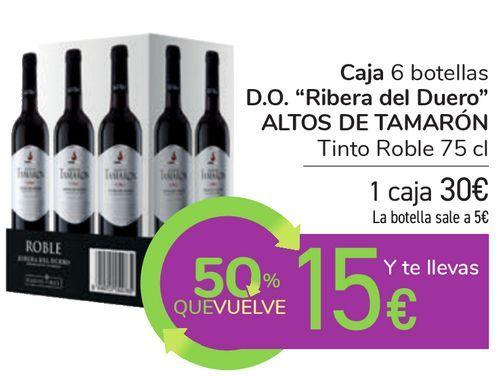 """Oferta de Caja 6 botellas D.O. """"Ribera del Duero"""" ALTOS DE TAMARÓN Tinto Roble por 30€"""