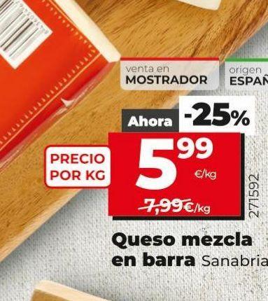Oferta de Queso mezcla sanabria por 5,99€