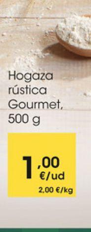 Oferta de Hogaza rústica Gourmet, 500 g por 1€