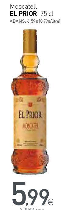 Oferta de Moscatell EL PRIOR por 5,99€