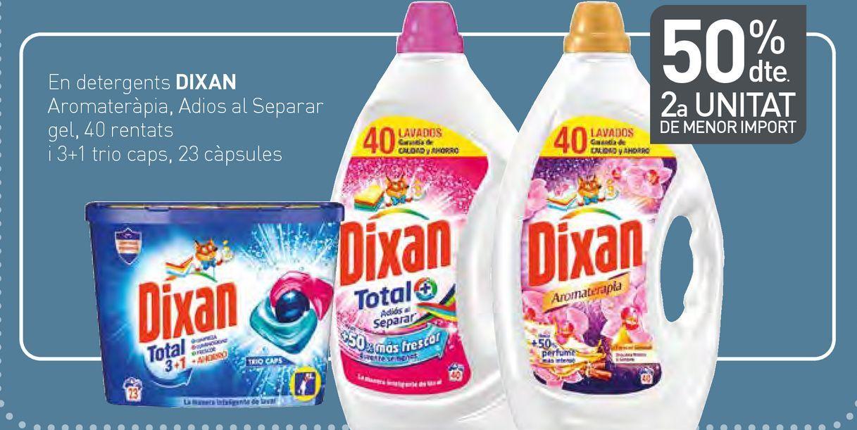Oferta de En detergents DIXAN Aromateràpia, Adios al Separar gel por