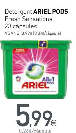Oferta de Detergent ARIEL PODS Fressh Sensations por 5,99€