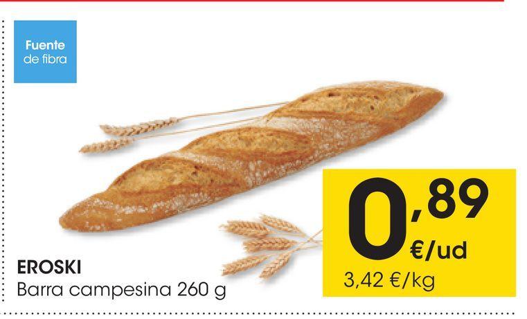 Oferta de EROSKI Barra campesina 260 g por 0,89€